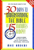 30 Days To Understanding The Bible In 15