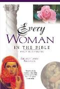 Every Woman in the Bible: Everything in the Bible Series (Everything in the Bible)