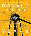A Million Miles in a Thousand Years CD: What I Learned While Editing My Life