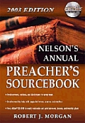Nelsons Annual Preachers Sourcebook 2003