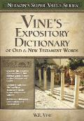 Nelson's Super Value Series: Vine's Expository Dictionary of the Old & New Testament Words