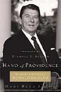 Hand Of Providence: The Strong & Quiet Faith Of Ronald Reagan by Mary Beth Brown