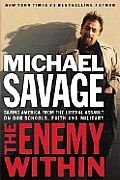 Enemy Within Saving America From The L