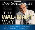 Wal Mart Way The Inside Story Of The Suc