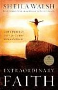 Extraordinary Faith: God's Perfect Gift for Every Woman's Heart Cover