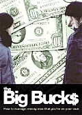 Big Bucks How To Manage Money Now That