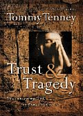 Trust & Tragedy: Encountering God in Times of Crisis