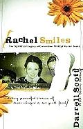 Rachel Smiles The Spiritual Legacy Of Columbine Martyr Rachel Scott