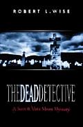 Dead Detective a Sam & Vera Sloan Mystery