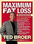 Maximum Fat Loss Workbook: You Don't Have a Weight Problem! It's Much Simpler Than That