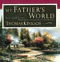 My Fathers World Masterpieces & Memories