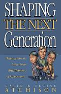 Shaping the Next Generation