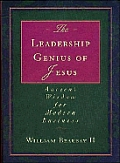 Leadership Genius Of Jesus Ancient Wisdo