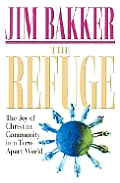 Refuge The Joy Of Christian Community In