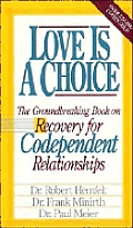 Love Is A Choice Recovery For Codependen
