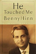 He Touched Me An Autobiography