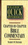 Nelson's Quick Reference Chapter-By-Chapter Bible Commentary: Nelson's Quick Reference Series (Nelson's Quick Reference)