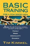 Basic Training for a Few Good Men
