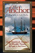 The Anchor: Finding Safety in God's Harbor
