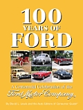 100 Years of Ford a Centennial Celebrat