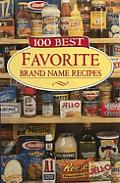 100 Best Favorite Brand Name Recipes