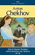 Anton Chekhov: Great Short Stories from Around the World I