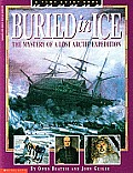 Buried in Ice: Unlocking the Secrets of an Arctic Voyage (Time Quest Book)