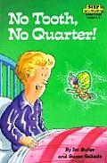No Tooth, No Quarter! (Step Into Reading: A Step 3 Book)