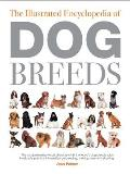 The Illustrated Encyclopedia of Dog Breeds (Illustrated Encyclopedias) Cover
