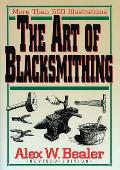 Art of Blacksmithing Revised Edition