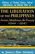 Liberation of the Philippines Luzon Mindanao the Visayas 1944 1945