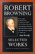 Robert Brownings Selected Works