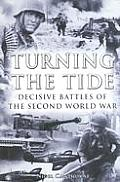 Turning The Tide Decisive Battles