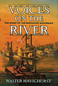 Voices On The River The Story Of The Mis