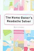 Homeowners Headache Solver