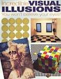 Incredible Visual Illusions Pb