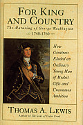 "For King and Country: The Maturing of George Washington 1748-""1760"
