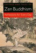 Sayings & Tales of Zen Buddhism Reflections for Every Day