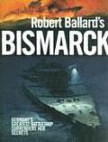 Robert Ballards Bismarck