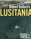 Robert Ballards Lusitania