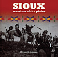 Sioux - Warriors of the Plains