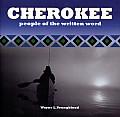 Cherokee - People of the Written Word