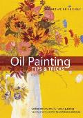 Oil Painting Tips & Tricks (Internal Wire-O Bound)