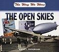 The Way We Were the Open Skies