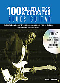 100 Killer Licks & Chops for Blues Guitar