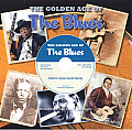 The Golden Age of the Blues [With CD (Audio)]