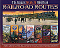 Classic Western American Railroad Routes with Mile by Mile Full Color Route Maps & Hundreds of Postcards Contemporary Paintings & Ephemera