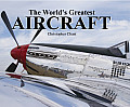 The World's Greatest Aircraft