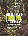 Wilderness Survival Skills: How to Survive in the Wild with Just a Blade and Your Wits Cover