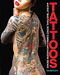 Tattoos: Ancient Traditions, Secret Symbols and Modern Trends Cover
